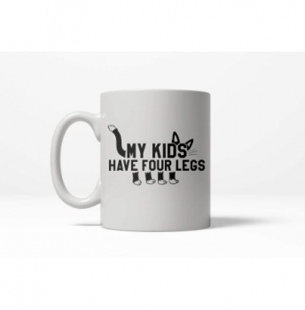 Pre-Order - My Kids Have Four Legs Mug - SHIPS FREE!